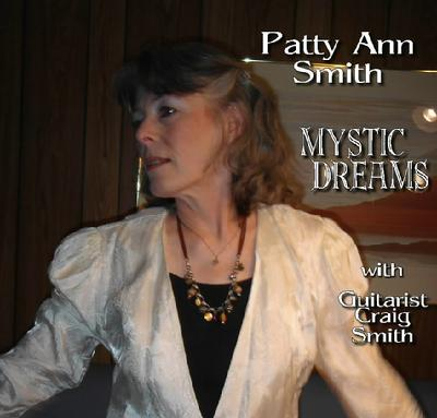 Mystic Dreams ~ Patty Ann Smith